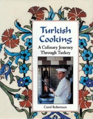Turkish Cooking: A Culinary Journey Through Turkey als Buch