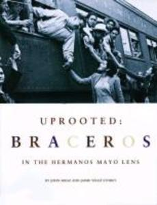 Uprooted: Braceros als Buch