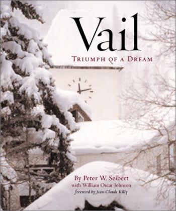 Vail: Triumph of a Dream als Buch