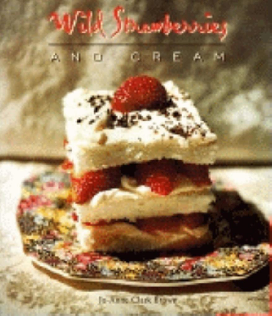 Wild Strawberries and Cream als Taschenbuch