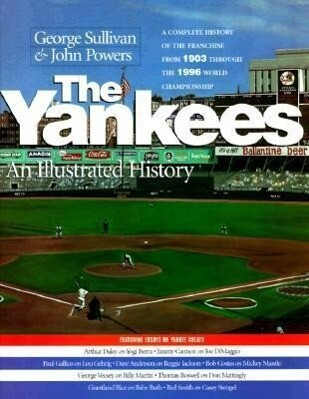 The Yankees: An Illustrated History als Buch