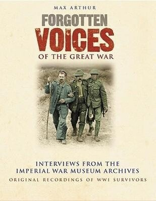 Forgotten Voices of the Great War als Hörbuch