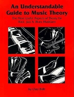 An Understandable Guide to Music Theory als Taschenbuch