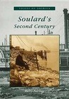 Soulard's Second Century