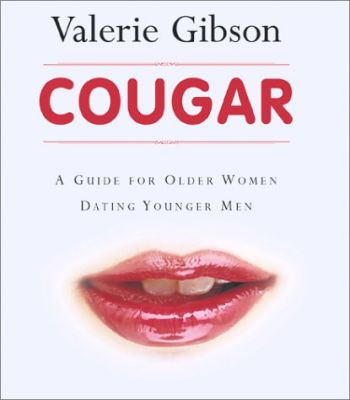Cougar: A Guide for Older Women Dating Younger Men als Taschenbuch