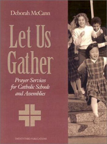 Let Us Gather: Prayer Services for Catholic Schools and Assemblies als Taschenbuch