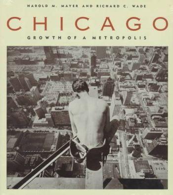 Chicago: Growth of a Metropolis als Taschenbuch