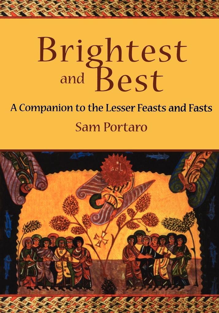 Brightest and Best: A Companion to the Lesser Feasts and Fasts als Taschenbuch