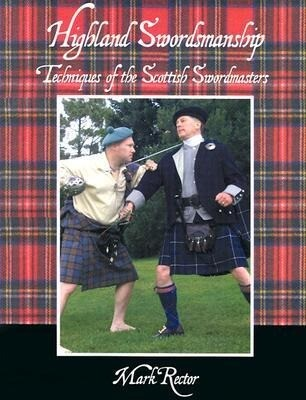 Highland Swordmanship. Techniques of the Scottish Swordmasters als Taschenbuch