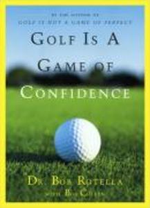 Golf Is a Game of Confidence als Buch