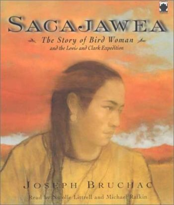 Sacajawea: The Story of Bird Woman and the Lewis and Clark Expedition als Hörbuch