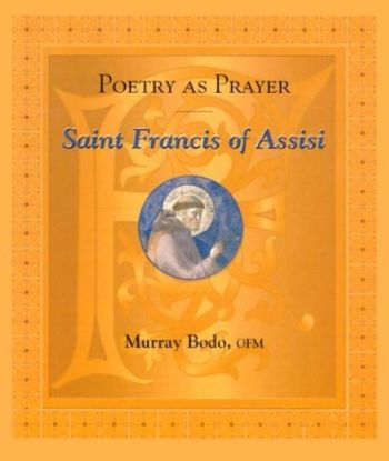 Poetry as Prayer: Saint Francis of Assisi als Taschenbuch