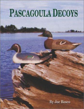 Pascagoula Decoys als Buch