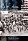 Cedarburg: A History Set in Stone