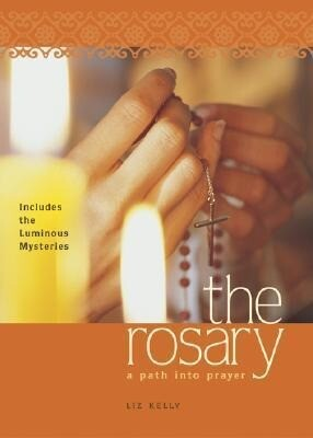The Rosary: A Path Into Prayer als Taschenbuch