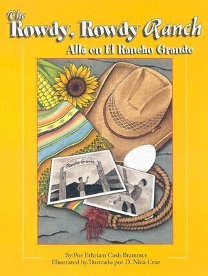 The Rowdy, Rowdy Ranch / Alla En El Rancho Grande als Buch