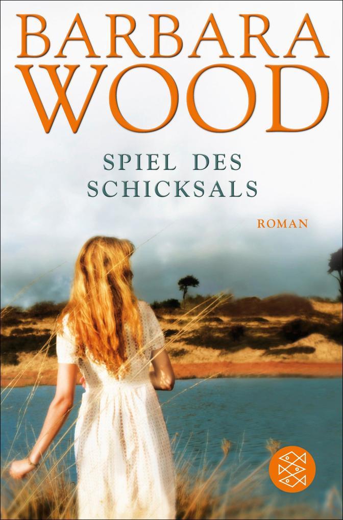 Spiel des Schicksals als eBook von Barbara Wood