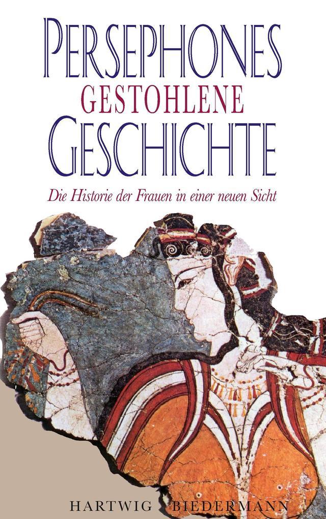 Persephones gestohlene Geschichte als Buch