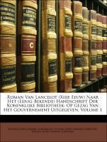 Roman Van Lancelot (Xiiie Eeuw) Naar Het (Eenig...