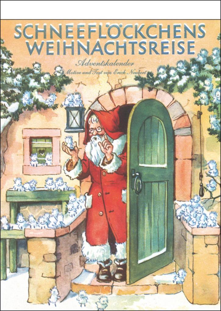 Schneeflöckchens Weihnachtsreise Adventskalender als Kalender
