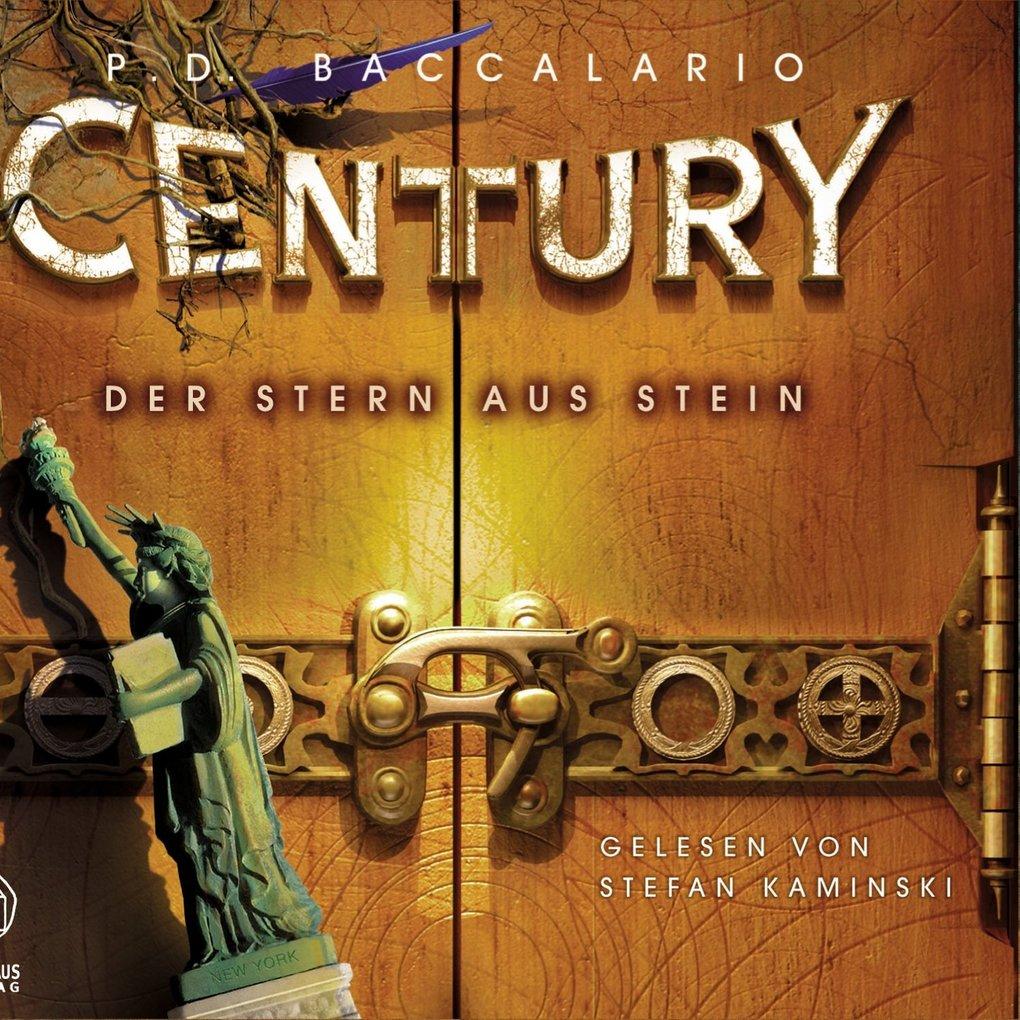 Century, Folge 2: Der Stern aus Stein als Hörbuch Download