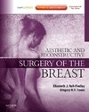 Aesthetic and Reconstructive Surgery of the Breast