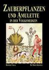 Zauberpflanzen und Amulette