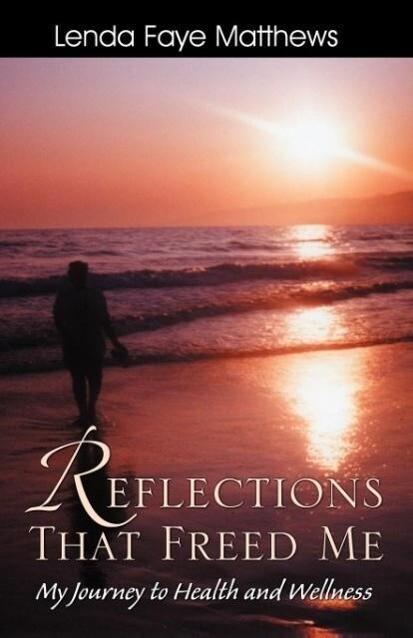 Reflections That Freed Me als Taschenbuch von L...