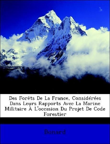 Des Forêts De La France, Considérées Dans Leurs...