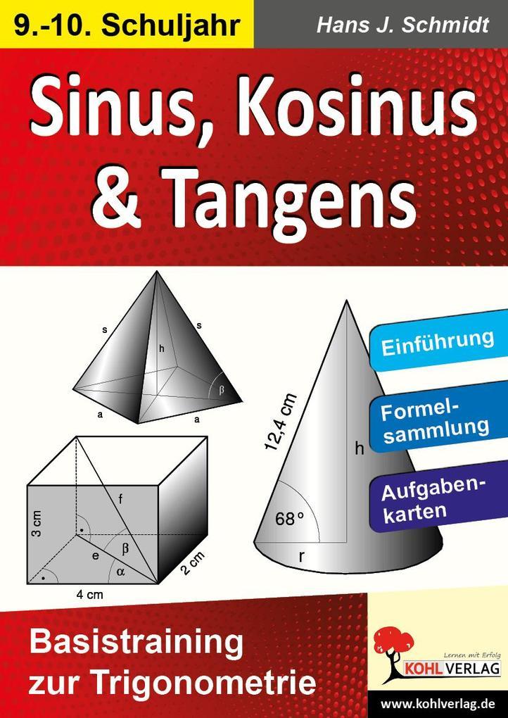 Sinus, Kosinus & Tangens Basistraining zur Trigonometrie als Buch