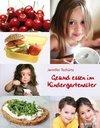 Gesund essen im Kindergartenalter
