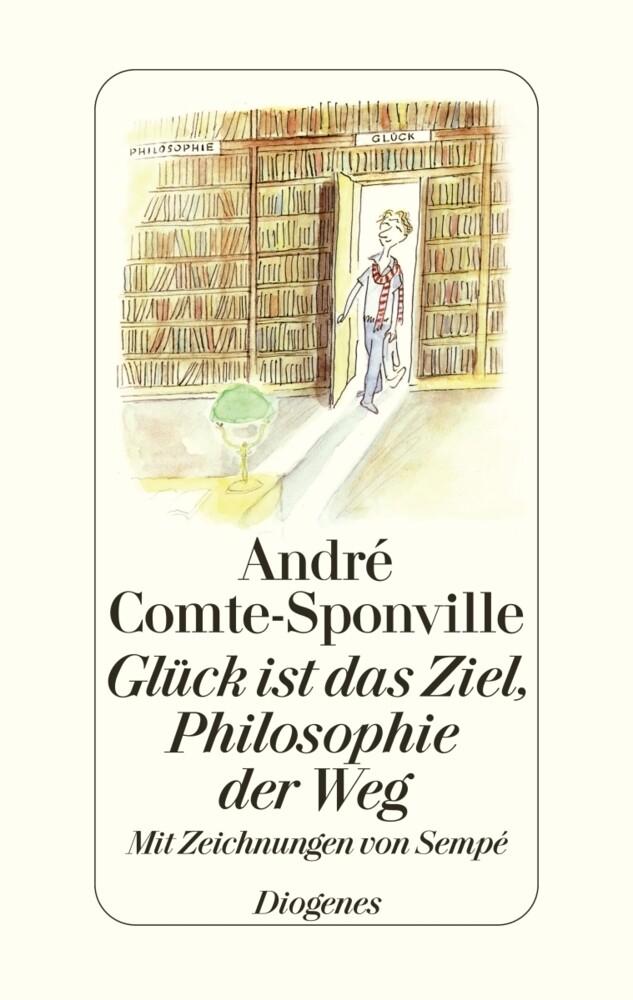 Glück ist das Ziel, Philosopie der Weg als Buch (gebunden)