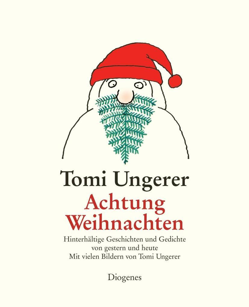 Achtung Weihnachten als Buch von Tomi Ungerer