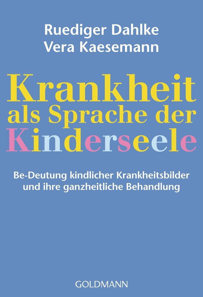 Krankheit als Sprache der Kinderseele als Taschenbuch