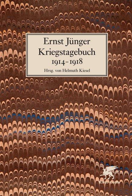 Kriegstagebuch 1914-1918 als Buch von Ernst Jünger