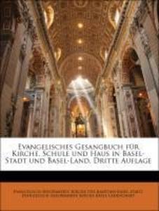 Evangelisches Gesangbuch für Kirche, Schule und...