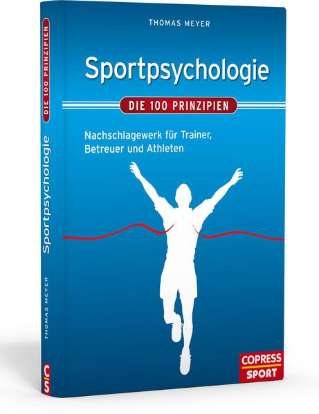 Sportpsychologie - Die 100 Prinzipien als Buch (gebunden)