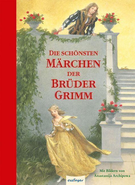 Die schönsten Märchen der Brüder Grimm als Buch von Grimm, Wilhelm Grimm