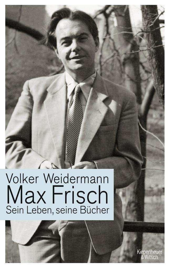 Max Frisch als Buch von Volker Weidermann