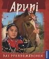 Kärcher, G: Apuni, das Pferdemädchen