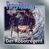 Perry Rhodan Silber Edition 06 - Der Robotregent (remastered)