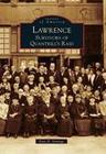 Lawrence: Survivors of Quantrill's Raid
