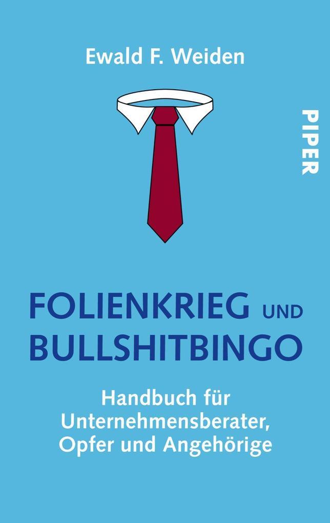 Folienkrieg und Bullshitbingo als Taschenbuch