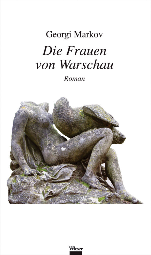 Die Frauen von Warschau als Buch von Georgi Markov