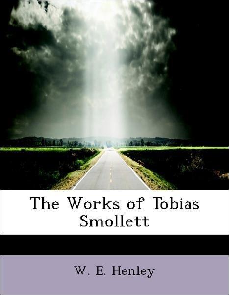 The Works of Tobias Smollett als Taschenbuch vo...