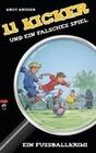 Elf Kicker und ein falsches Spiel