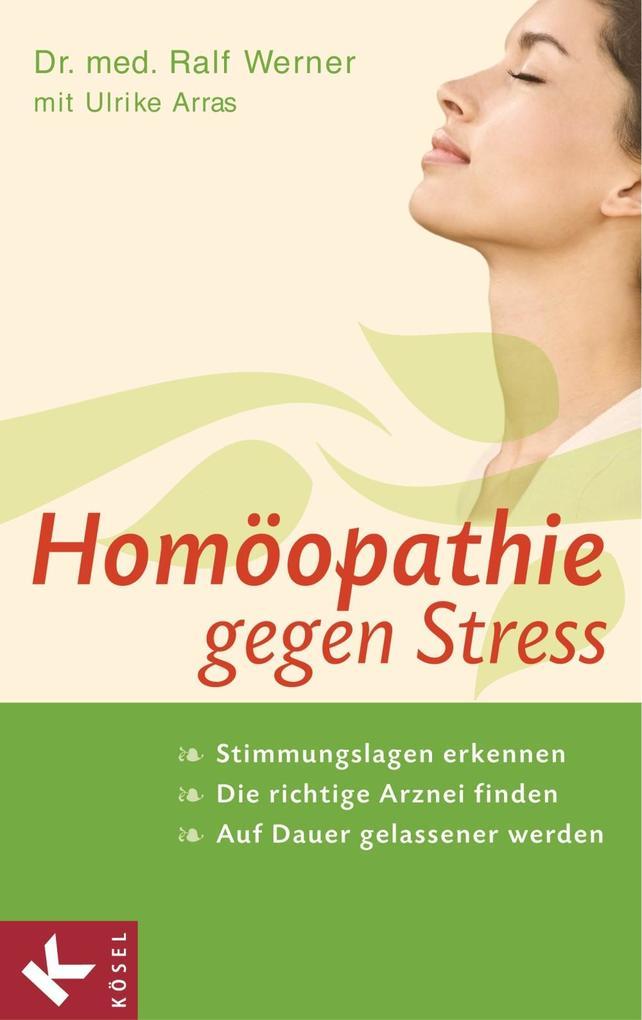 Homöopathie gegen Stress als eBook