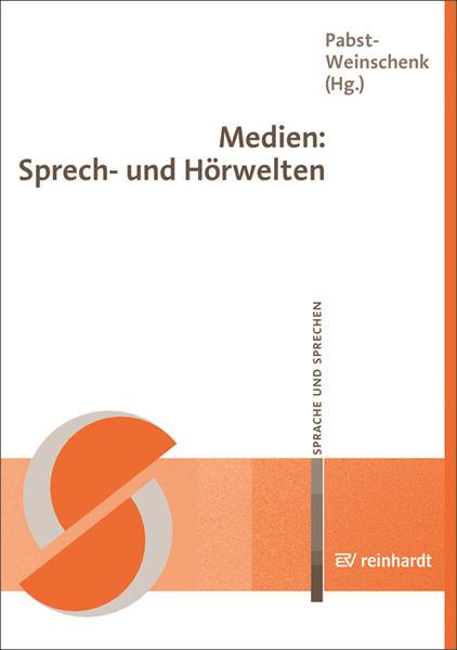 Medien: Sprech- und Hörwelten als Buch von