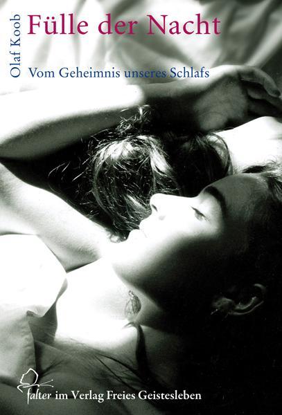 Fülle der Nacht als Buch von Olaf Koob