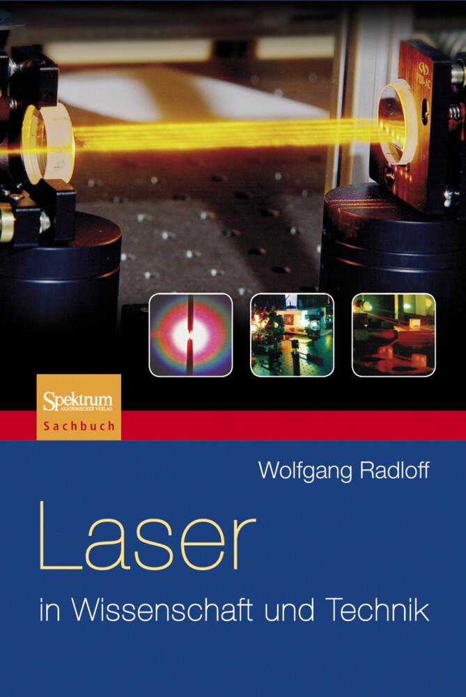 Laser in Wissenschaft und Technik als Buch